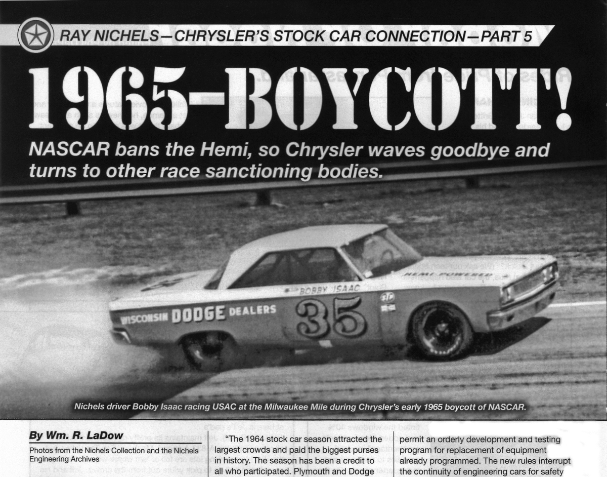 "Fifth book excerpt from ""The Ray Nichels Story"" by Wm. R. LaDow — published in Mopar Action Magazine …"