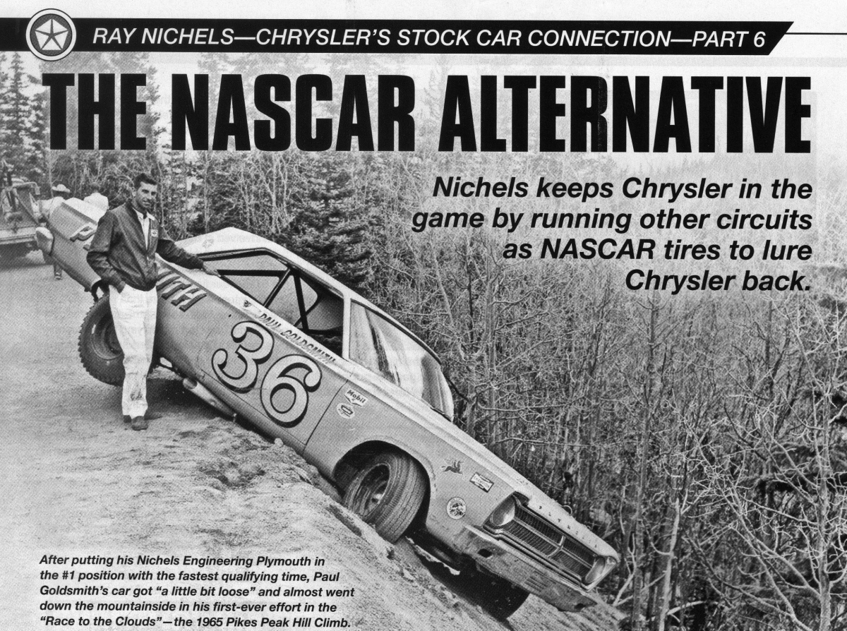 """6th Book excerpt from the """"Ray Nichels Story"""" by Wm. R. LaDow — published in Mopar Action Magazine …"""